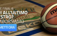 Basket Final eight 2013 - perdi all'ultimo canestro? Sarai rimborsato