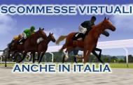 Scommesse virtuali anche in Italia
