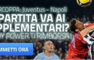Supercoppa Juventus Napoli ai supplementari si viene rimborsati