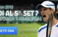 Wimbledon 2012 scommesse perdenti rimborsate al 5° set